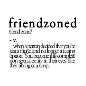 Friendzoned definition